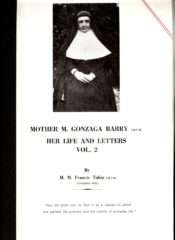 'Life and Letters of M. Gonzaga Barry' by M. Francis Tobin IBVM